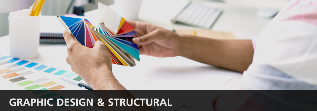 Graphic Design & Structural | การออกแบบกราฟฟิค และโครงสร้าง